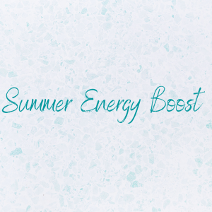 Summer Energy Boost